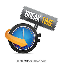 break time watch sign illustration design over a white...