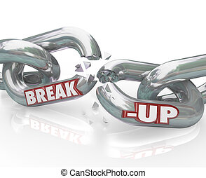Break-Up Broken Links Chain Separation Divorce - Two metal...