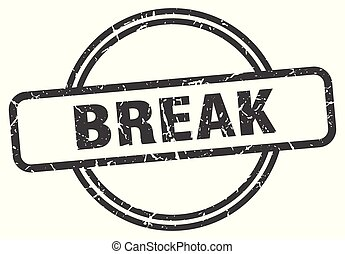 break vintage stamp. break sign