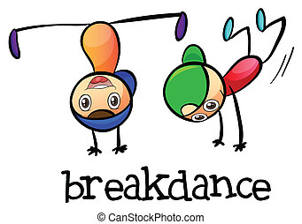 Breakdance - Illustration of a breakdance on a white...