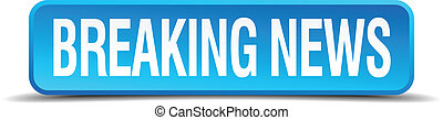 breaking news blue 3d realistic square isolated button