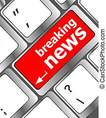 breaking news button on computer keyboard pc key
