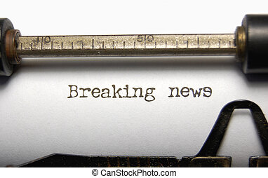 Breaking news - Closeup of the words Breaking News on an old...