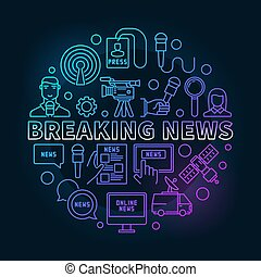 Breaking news colorful ine illustration - vector sign made...