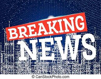 Breaking News on Neon City Skyline Background.