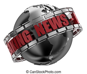 Breaking News Globe in 3D including clipping path