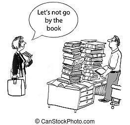 """Breaking the Rules - """"Let's not go by the book."""""""