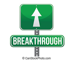 breakthrough road sign illustration design over a white...