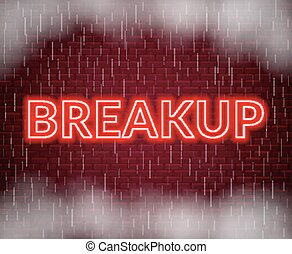 Breakup neon lettering. Sad mood. Vector illustration