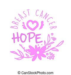 Breast cancer, hope label. Hand drawn vector illustration