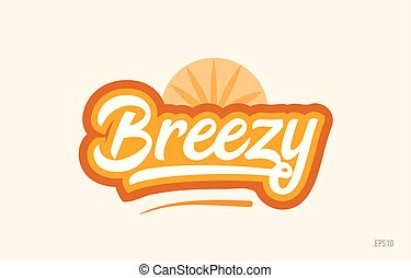 breezy orange color word text logo icon - breezy word with...