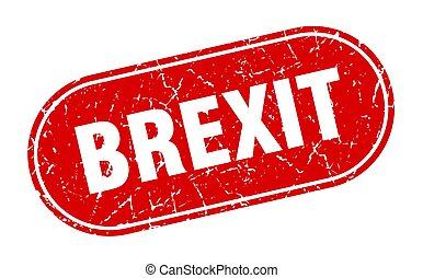 brexit sign. brexit grunge red stamp. Label