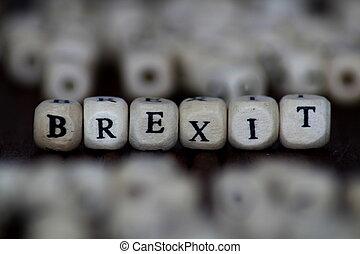 Brexit Word Written In Wooden Cube