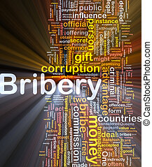Bribery background concept glowing - Background concept...
