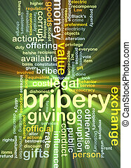Bribery background concept glowing