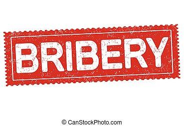 Bribery grunge rubber stamp