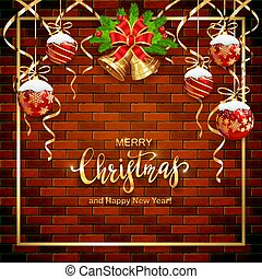 Brick Wall Background with Christmas Balls