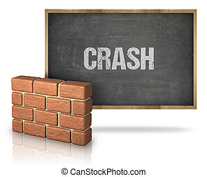 Brick Wall By Crash Text On Blackboard Against White Background