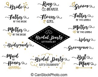 Bridal Party Hand Lettering Phrases Vector Set, Bride,...