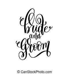 bride and groom black and white hand lettering inscription