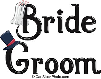 Bride Groom Lettering - Illustration Featuring the Words ...
