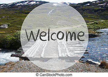 Bridge In Norway Mountains, English Text Welcome