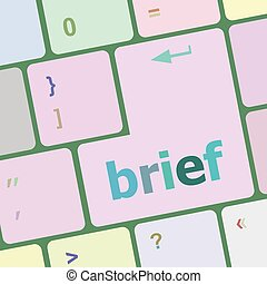 Brief text button on keyboard with soft focus vector illustration