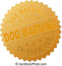 briefmarke, goldenes, warnung, ehrennadel, hund