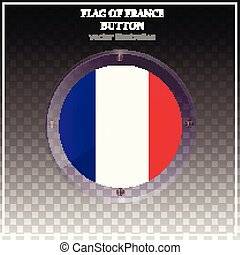 Bright button with flag of France. Banner illustration with flag. Happy France day sticker.