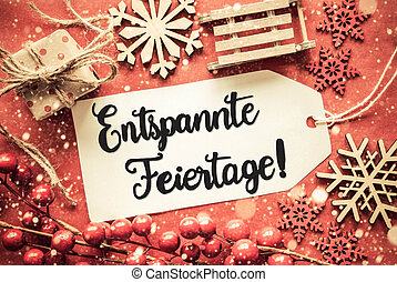 Bright Decoration, Calligraphy Entspannte Feiertage Means Merry Christmas
