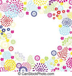 Bright flowers frame. Vector illustration.