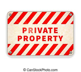 Bright glossy red and white metal plate, private property warning sign isolated on white