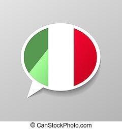 Bright glossy sticker in speech bubble shape with Italy flag, italian language concept