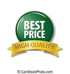 Bright green button with words 'Best Price - High Quality'