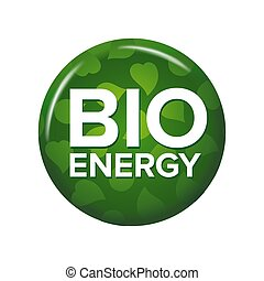 Bright green round button with words 'Bio Energy'.