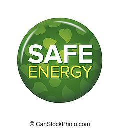 Bright green round button with words 'Safe Energy'