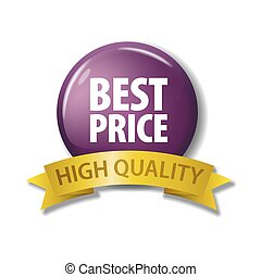 Bright purple button with words 'Best Price - High Quality'
