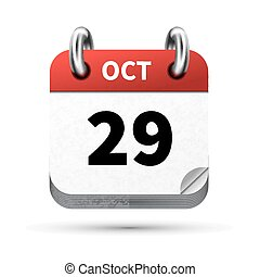 Bright realistic icon of calendar with 29 october date isolated on white