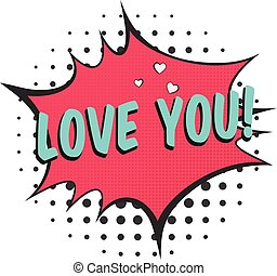 Bright red speech bubble with LOVE YOU text