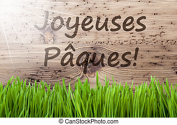 Bright Sunny Wooden Background, Gras, Joyeuses Paques Means Happy Easter