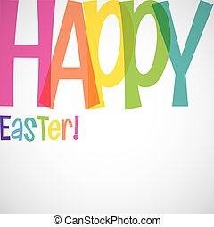 Bright typographic Easter card in vector format.