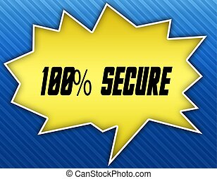 Bright yellow speech bubble with 100 PERCENT SECURE message. Blue striped background.