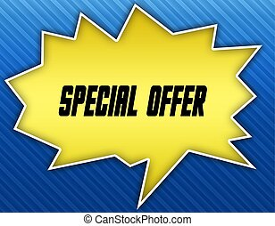 Bright yellow speech bubble with SPECIAL OFFER message. Blue striped background.