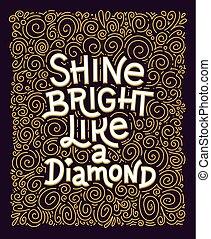 brilho, lettering, diamante, poster., semelhante, quote., luminoso, inspirational, inspiração