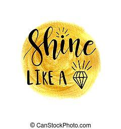 brilho, lettering, diamante, semelhante, cartaz, desenho, inspirational