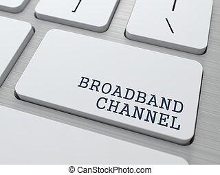 Broadband Channel - Internet Concept.