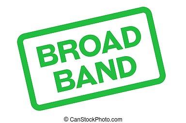 Broadband sticker stamp - Broadband sticker. Authentic...