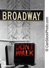 Broadway - dont walk - Broadway sign & dont walk sign below