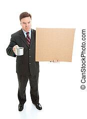Broke Businessman Panhandling - Broke, unemployed...