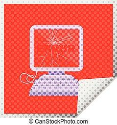 broken computer graphic square sticker - broken computer...